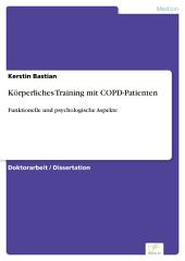 Körperliches Training mit COPD-Patienten: Funktionelle und psychologische Aspekte