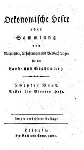 Oekonomische Hefte oder Sammlung von Nachrichten, Erfahrungen und Beobachtungen fuer den Land- und Stadtwirth: Band 3