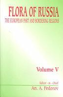 Flora of Russia, volume 5
