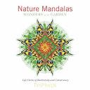 Nature Mandalas Wonders of the Garden
