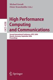 High Performance Computing and Communications: Second International Conference, HPCC 2006, Munich, Germany, September 13-15, 2006, Proceedings