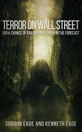 Terror on Wall Street: A Financial Metafiction Thriller