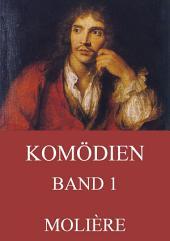 Komödien, Band 1