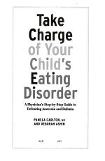 Take Charge of Your Child's Eating Disorder