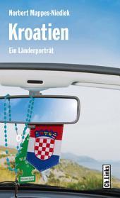 Kroatien: Ein Länderporträt