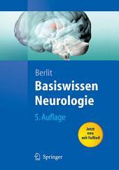 Basiswissen Neurologie: Ausgabe 5