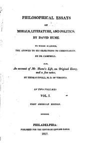 Philosophical Essays: On Morals, Literature, and Politics, Volume 1