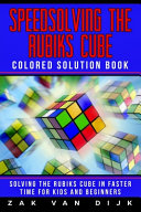 Speedsolving the Rubik s Cube Colored Solution Book PDF