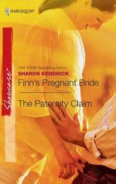 Finn's Pregnant Bride & The Paternity Claim