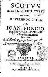 Scotus hibernicae restitutus