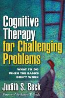 Cognitive Therapy for Challenging Problems PDF