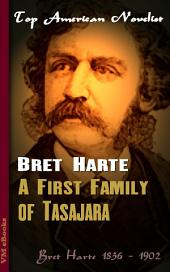 A First Family of Tasajara: Top American Novelist