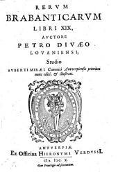 Rervm Brabanticarvm Libri XIX