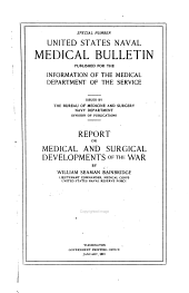 Report on Medical and Surgical Developments of the War: Volume 3