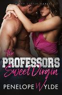 The Professor's Sweet Virgin