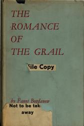 The Romance of the Grail PDF
