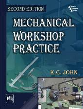 MECHANICAL WORKSHOP PRACTICE: Edition 2