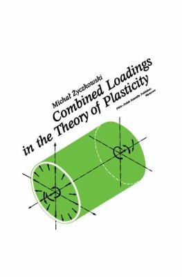 Combined Loadings in the Theory of Plasticity