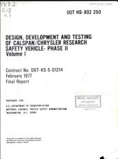 Design, Development and Testing of Calspan/Chrysler Research Safety Vehicle: Phase II.