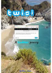 Twisi Diary - a twitter poetry