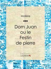Don Juan: ou Le Festin de pierre