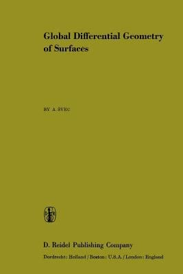 Download Global Differential Geometry of Surfaces Book