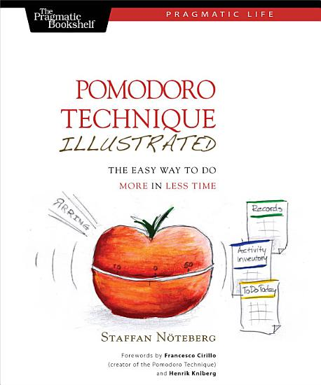 Pomodoro Technique Illustrated PDF