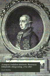 Bessenyey felléptetől a Kiegyezésig, 1772-1867