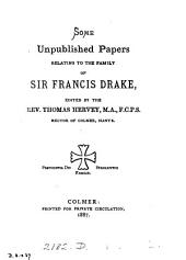 Some unpublished papers relating to the family of sir Francis Drake, ed. by T. Hervey