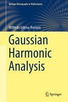 Gaussian Harmonic Analysis PDF