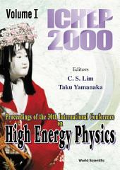 High Energy Physics: Ichep 2000 - Proceedings Of The 30th International Conference (In 2 Volumes)