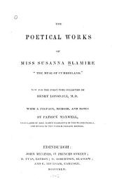 The Poetical Works of Miss Susanna Blamire ...