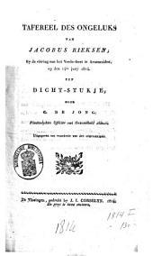 Tafereel des ongeluks van Jacobus Rieksen, bij de viering van het vrede-feest, te Arnemuiden op den 14e juny 1814: een dichtstukje