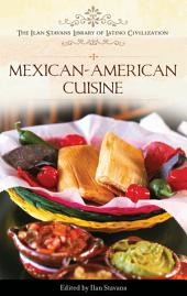 Mexican-American Cuisine