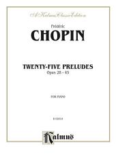 Twenty-five Preludes, Op. 28-45: For Piano