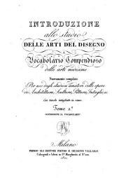 Introduzione allo studio delle arti del disegno e Vocabulario compendioso delle arti medesime: Volume 2