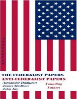 The Federalist Papers and Anti Federalist Papers  Annotated  PDF