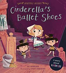 Cinderella s Ballet Shoes PDF