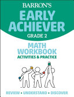 Barron's Early Achiever Grade 2 Math Workbook