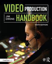 Video Production Handbook PDF