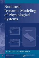 Nonlinear Dynamic Modeling of Physiological Systems PDF