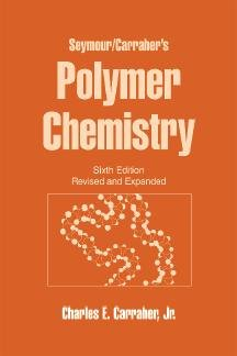 Download Seymour Carraher s Polymer Chemistry Book