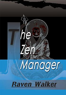 The Zen Manager