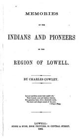 Memories of the Indians and Pioneers of Lowell Region