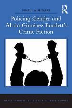Policing Gender and Alicia Giménez Bartlett's Crime Fiction