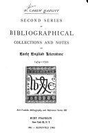 Bibliography of Early English Literature  Second series of bibliographical collections and notes on early English literature  1474 1700 PDF