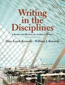 Writing in the Disciplines: A Reader and Rhetoric Academic Writers Plus Mywritinglab -- Access Card Package