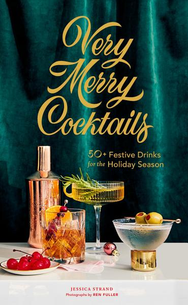 Download Very Merry Cocktails Book