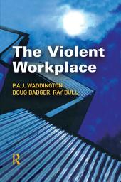 The Violent Workplace