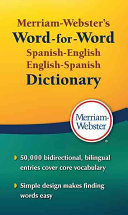 Merriam Webster s Word For Word Spanish English Dictionary